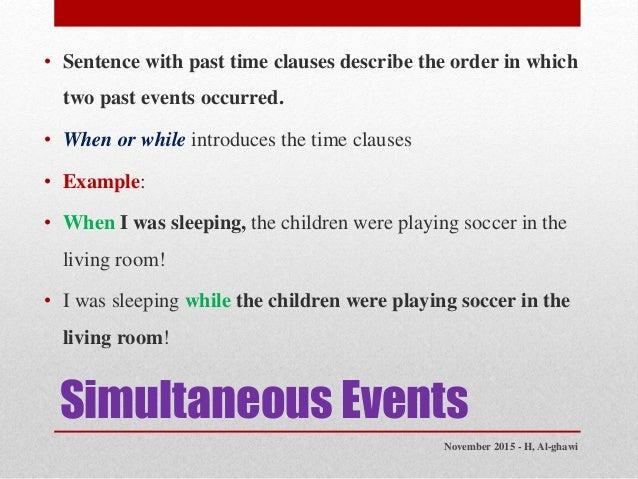 21 Simultaneous Events O Sentence