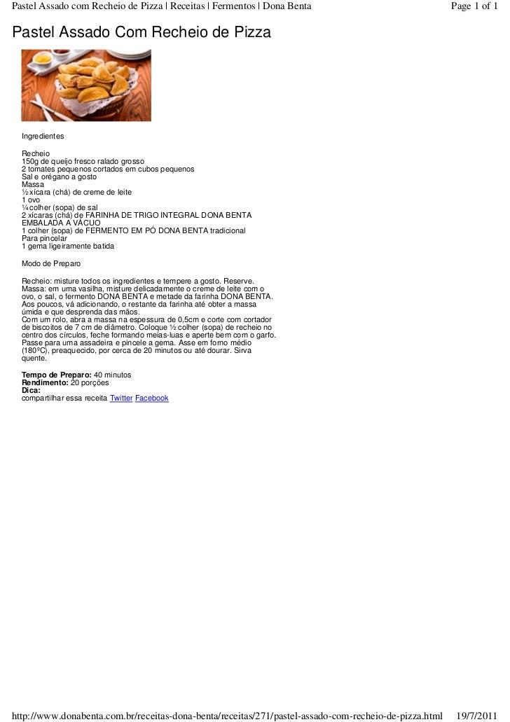 Pastel Assado com Recheio de Pizza   Receitas   Fermentos   Dona Benta                                 Page 1 of 1Pastel A...