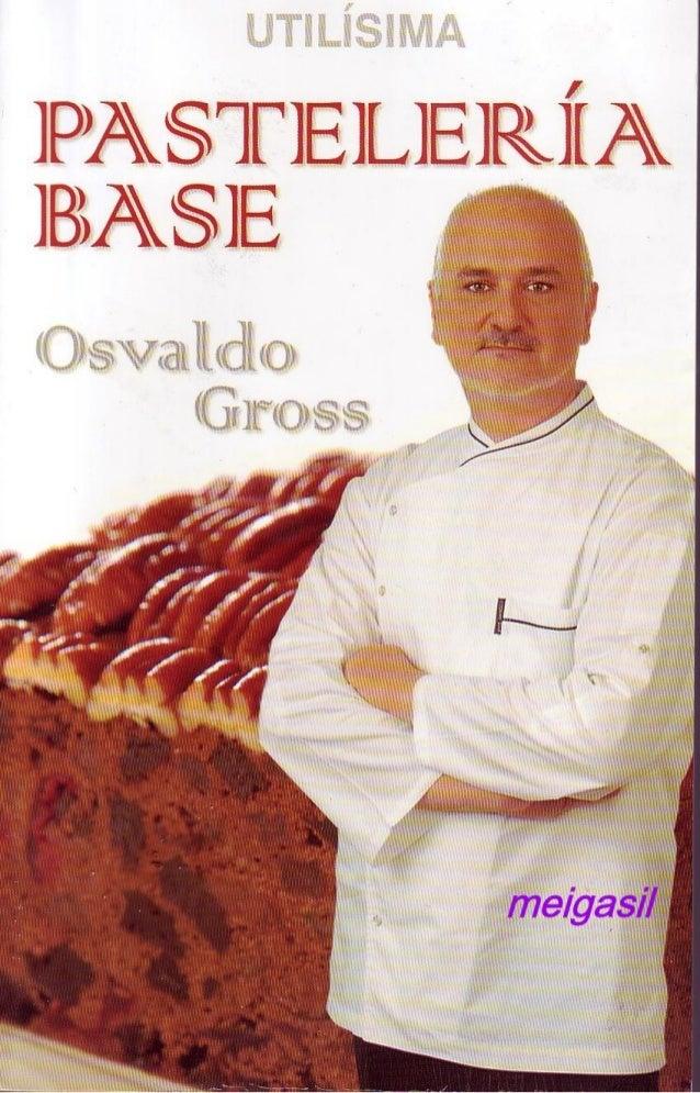 Pasteleria base osvaldo gross