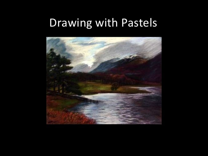 Drawing with Pastels
