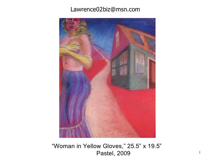 "[email_address] "" Woman in Yellow Gloves,""  25.5"" x 19.5""  Pastel, 2009"