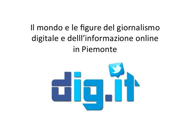 Ilmondoelefiguredelgiornalismo digitaleedelll'informazioneonline inPiemonte
