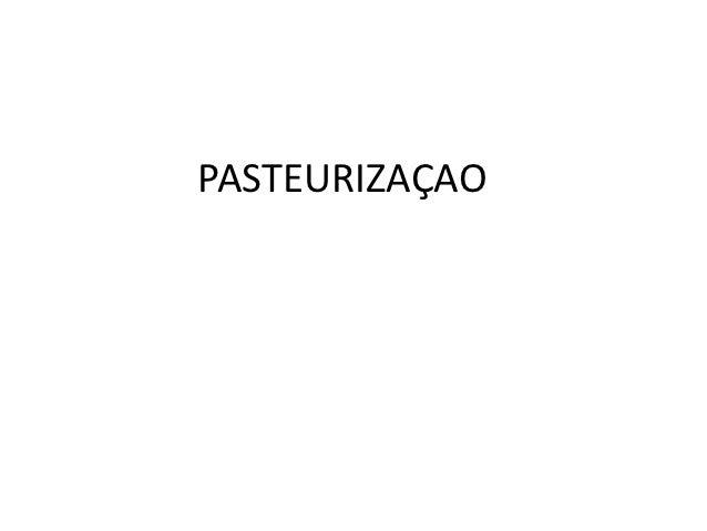 PASTEURIZAÇAO