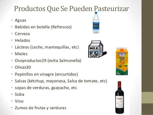 Ventajas de la Pasteurización• Destrucción del 100% de las bacterias patógenas que se  encuentran en la leche y el 99% de ...