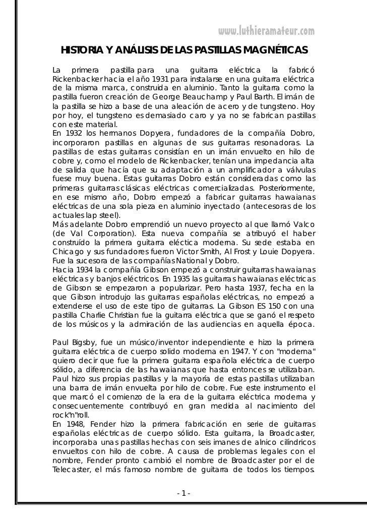 www.luthieramateur.com  HISTORIA Y ANÁLISIS DE LAS PASTILLAS MAGNÉTICASLa primera pastilla para una guitarra eléctrica la ...