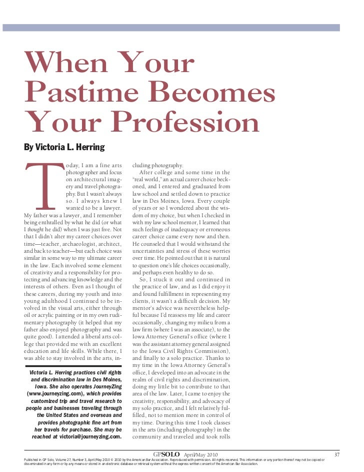 When YourPastime BecomesYour ProfessionTBy Victoria L. Herring                                                            ...