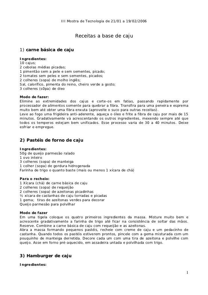 III Mostra de Tecnologia de 21/01 a 19/02/2006                                Receitas a base de caju1) carne básica de ca...