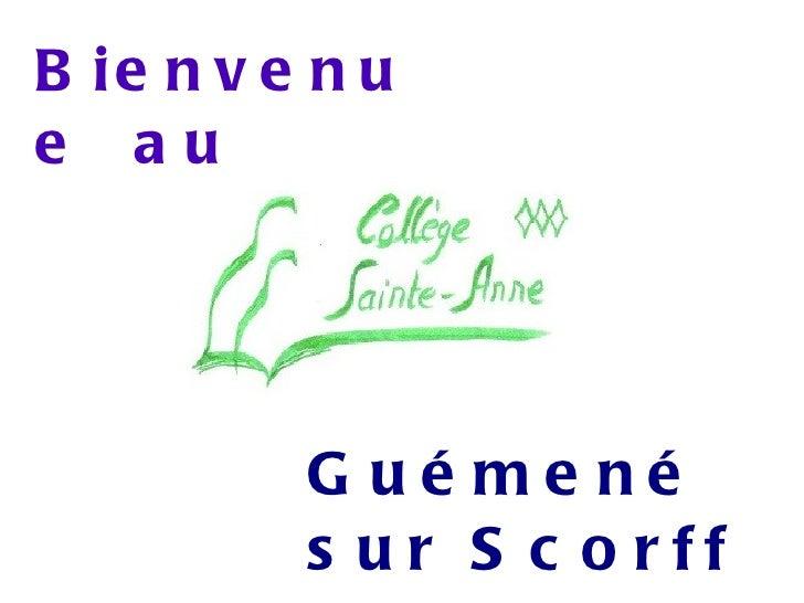 Bienvenue  au Guémené sur Scorff