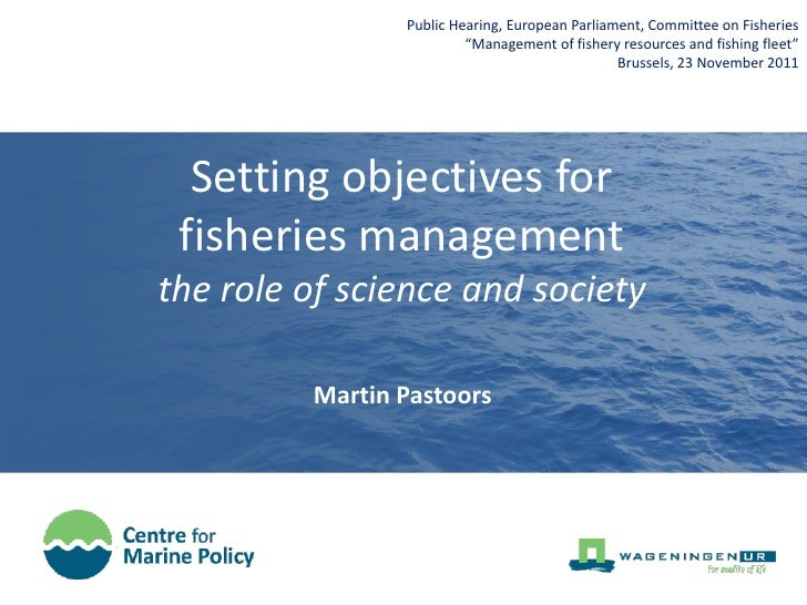 """Public Hearing, European Parliament, Committee on Fisheries                         """"Management of fishery resources and f..."""