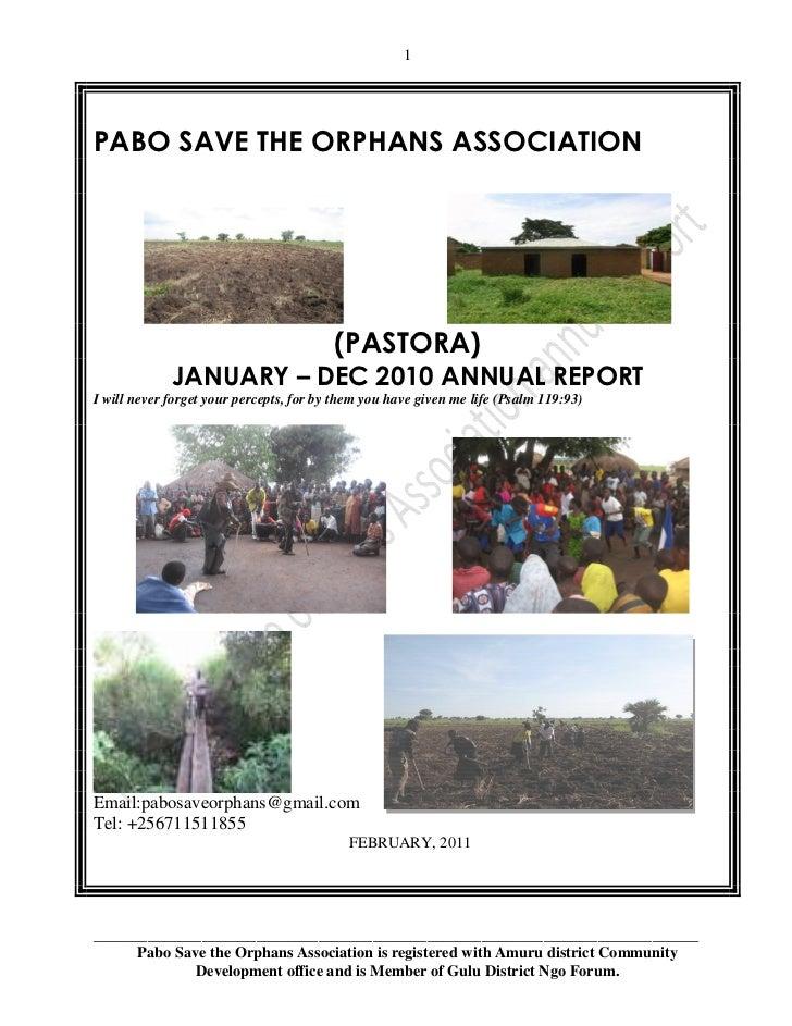 1PABO SAVE THE ORPHANS ASSOCIATION                                         (PASTORA)             JANUARY – DEC 2010 ANNUAL...