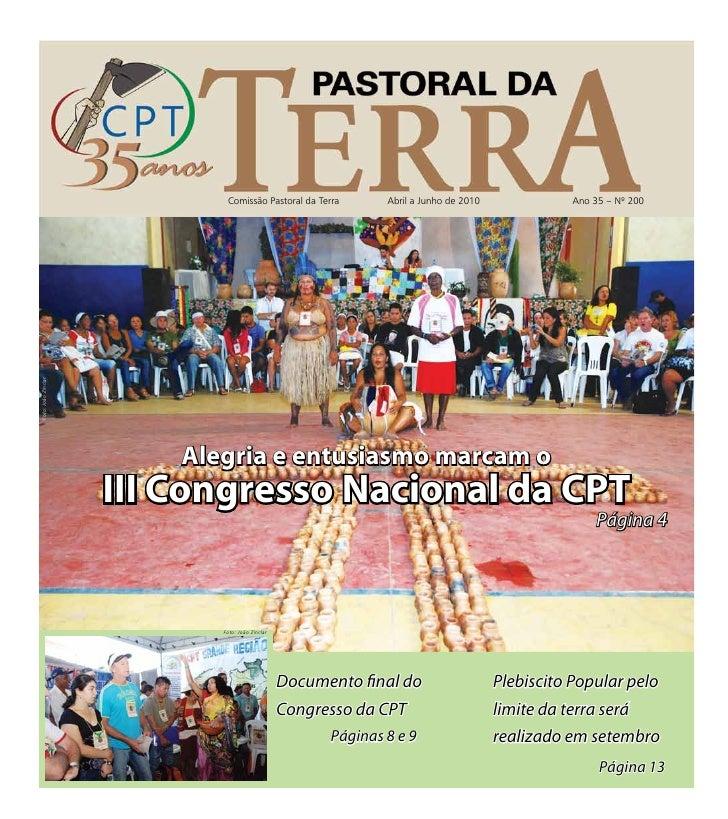 Comissão Pastoral da Terra        Abril a Junho de 2010             Ano 35 – Nº 200Foto: João Zinclar                     ...
