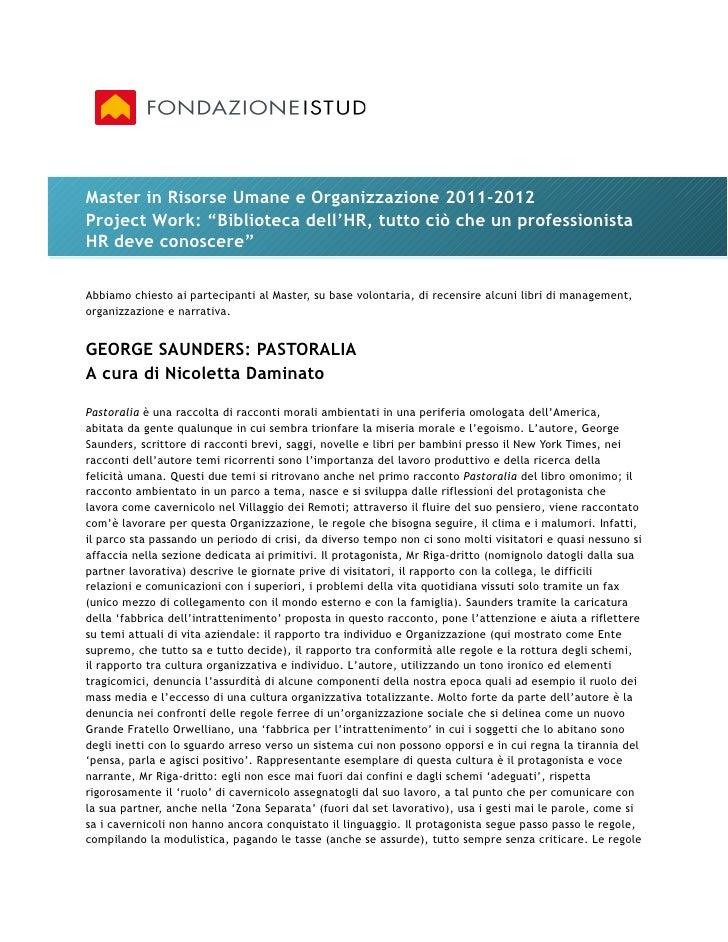 """Master in Risorse Umane e Organizzazione 2011-2012Project Work: """"Biblioteca dell'HR, tutto ciò che un professionistaHR dev..."""