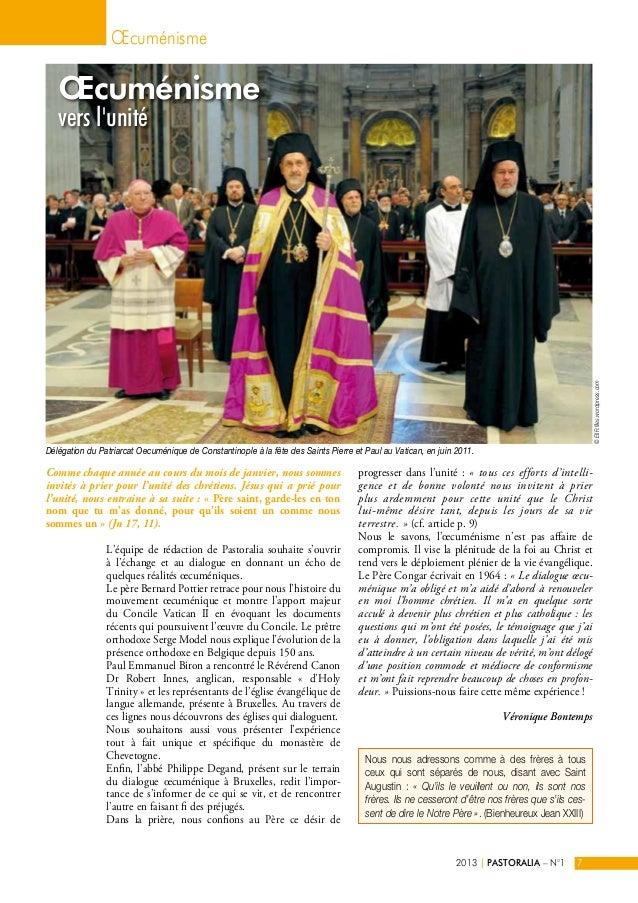 OEcuménisme  OEcuménisme  vers l'unité  L'équipe de rédaction de Pastoralia souhaite s'ouvrir  à l'échange et au dialogue ...