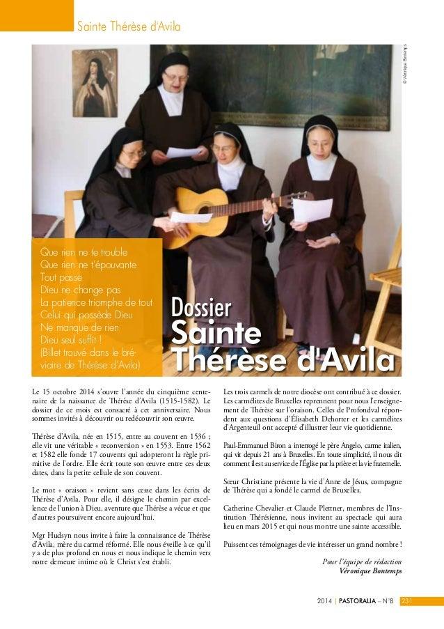 Sainte Thérèse d'Avila  Dossier  Sainte  Thérèse d'Avila  Le 15 octobre 2014 s'ouvre l'année du cinquième cente-naire  de ...