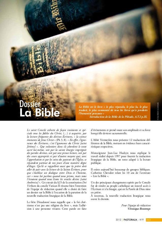 Dossier  La Bible  La Bible est le livre « le plus répandu, le plus lu, le plus  traduit, le plus commenté de tous les liv...