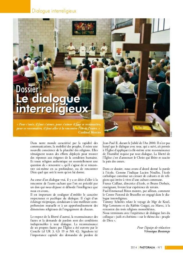 Dossier  Le dialogue  interreligieux  Dans notre monde caractérisé par la rapidité des  communications, la mobilité des pe...