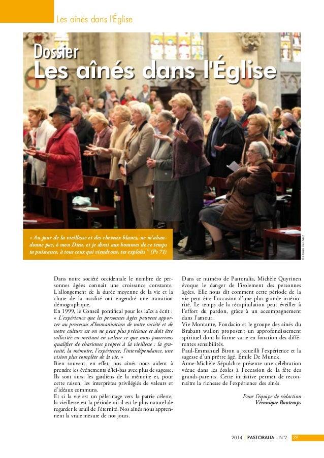 Les aînés dans l'Église  Dossier  Les aînés dans l'Église  Dans notre société occidentale le nombre de per-sonnes  âgées c...