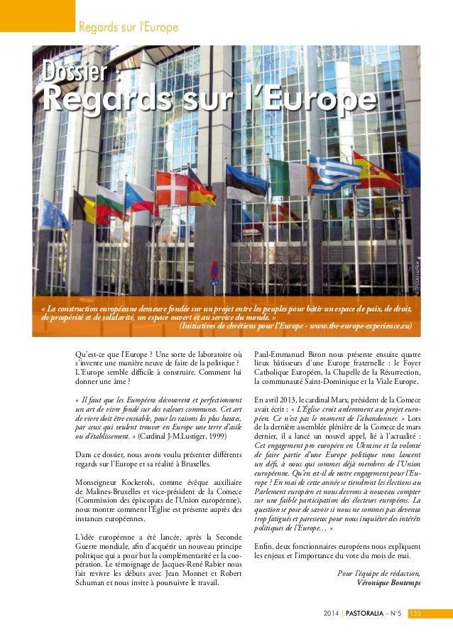 Dossier :  Regards sur l'Europe  « La construction européenne demeure fondée sur un projet entre les peuples pour bâtir un...