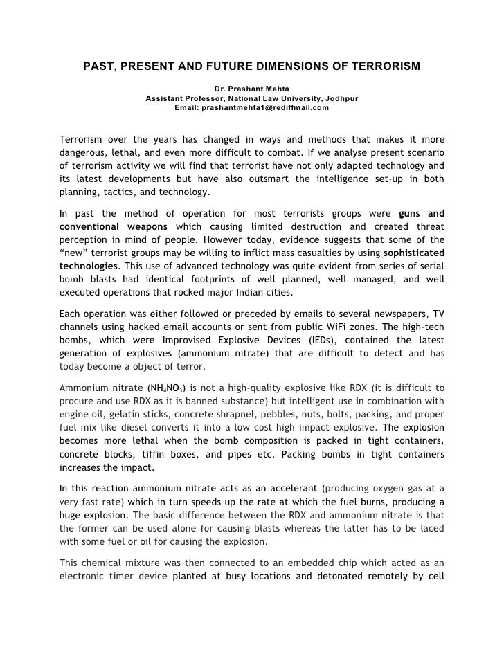 PAST, PRESENT AND FUTURE DIMENSIONS OF TERRORISM                                     Dr. Prashant Mehta                   ...