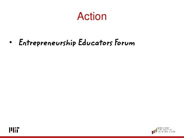 Action • Entrepreneurship Educators Forum