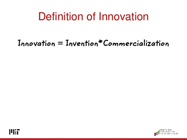 Innovative Classroom Definition ~ Innovation invention commercialization definition of