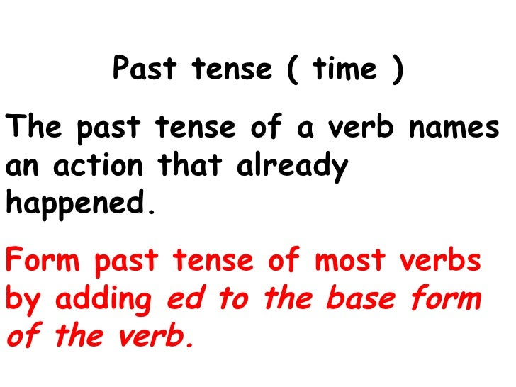 Past tense ...