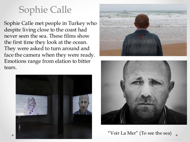 Sophie Calle met people in Turkey who despite living close to the coast had never seen the sea. These films show the first...