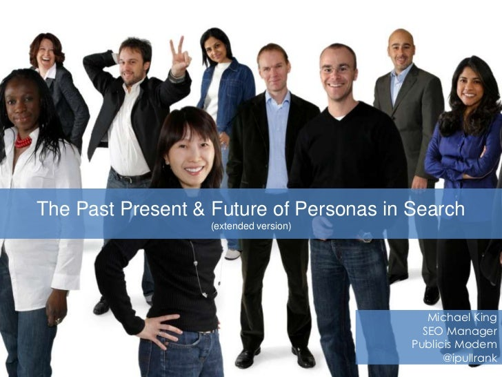The Past Present & Future of Personas in Search                   (extended version)                                      ...