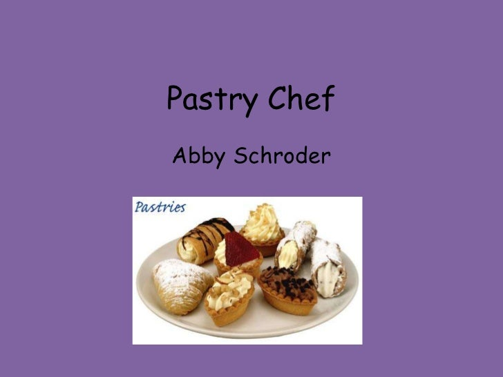 Pastry Chef<br />Abby Schroder<br />