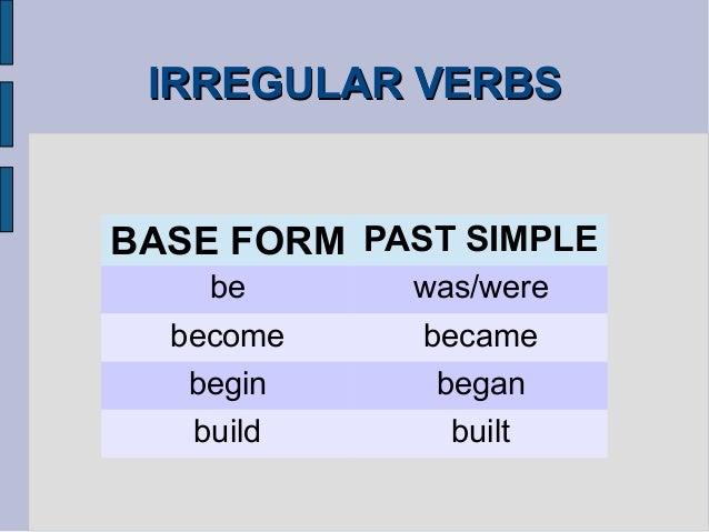 become past simple