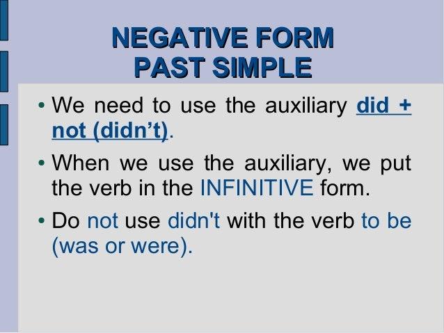 PAST SIMPLE, NEGATIVE FORM