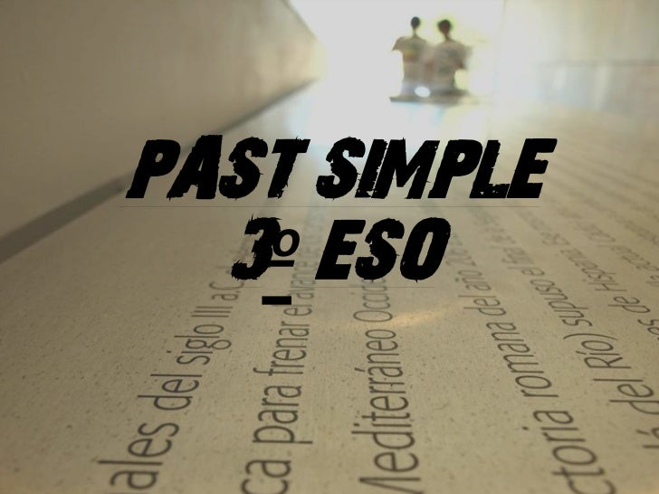 PAST SIMPLE  3º ESO