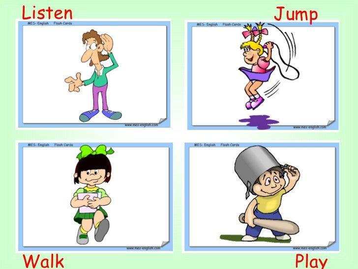 Walk  Play  Listen  Jump