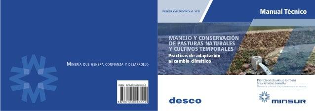 PROGRAMA REGIONAL SUR Prácticas de adaptación al cambio climático MANEJO Y CONSERVACIÓN DE PASTURAS NATURALES Y CULTIVOS T...