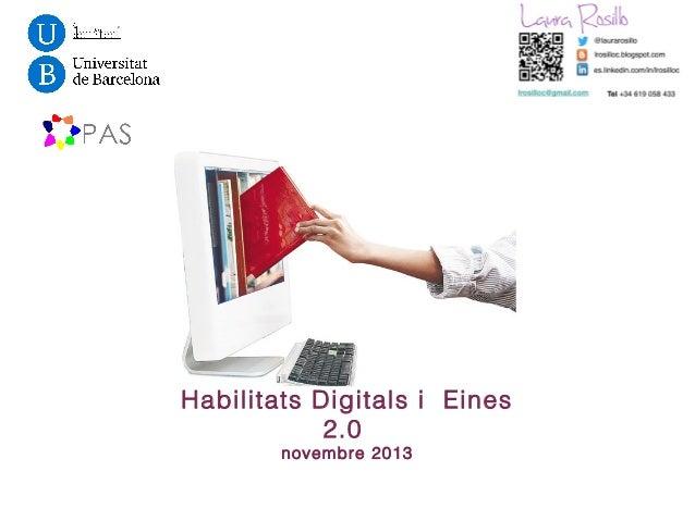 Habilitats Digitals i Eines 2.0 novembre 2013
