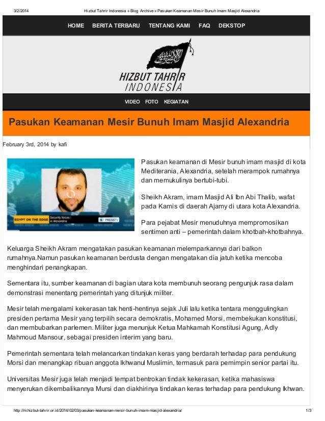 3/2/2014  Hizbut Tahrir Indonesia » Blog Archive » Pasukan Keamanan Mesir Bunuh Imam Masjid Alexandria  HOME  BERITA TERBA...