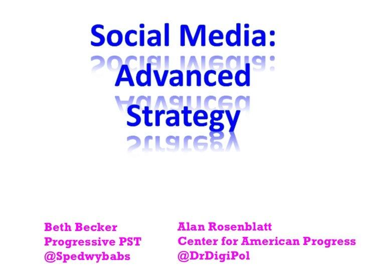 Beth Becker Progressive PST @Spedwybabs Alan Rosenblatt Center for American Progress @DrDigiPol
