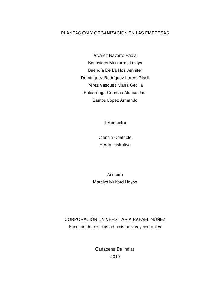 PLANEACION Y ORGANIZACIÓN EN LAS EMPRESAS                   Álvarez Navarro Paola            Benavides Manjarrez Leidys   ...