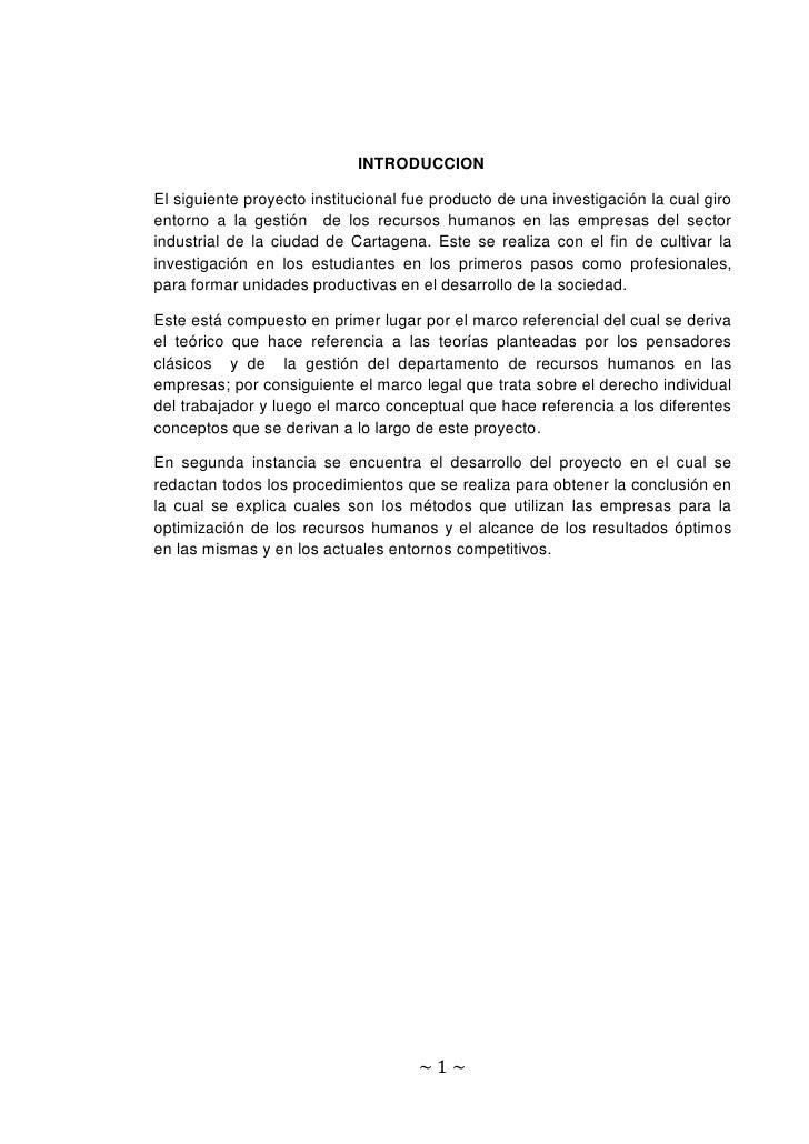 INTRODUCCION  El siguiente proyecto institucional fue producto de una investigación la cual giro entorno a la gestión de l...