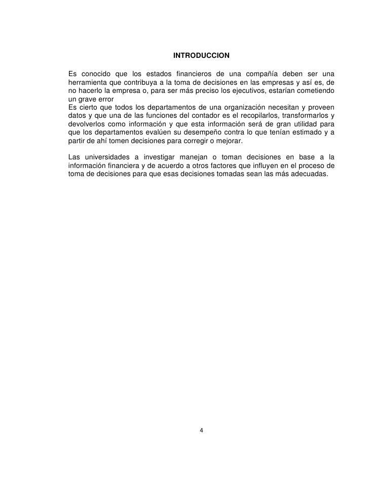 INTRODUCCION  Es conocido que los estados financieros de una compañía deben ser una herramienta que contribuya a la toma d...