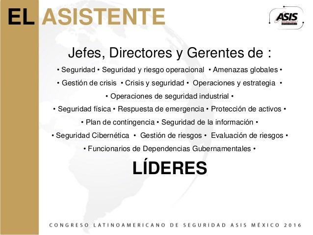 Congreso Latinoamericano De Seguridad Asis M 201 Xico 2016