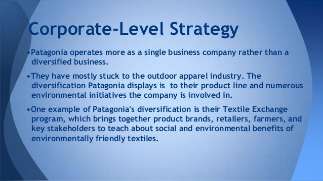 """pategonias expansion strategy Anti-growth messaging: in 2011 patagonia launched a much talked about patagonias-anti-growth-strategy on """" patagonia: don't buy this jacket."""