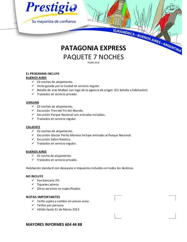 PATAGONIA EXPRESS                          PAQUETE 7 NOCHES                                            P0100-2012EL PROGRA...