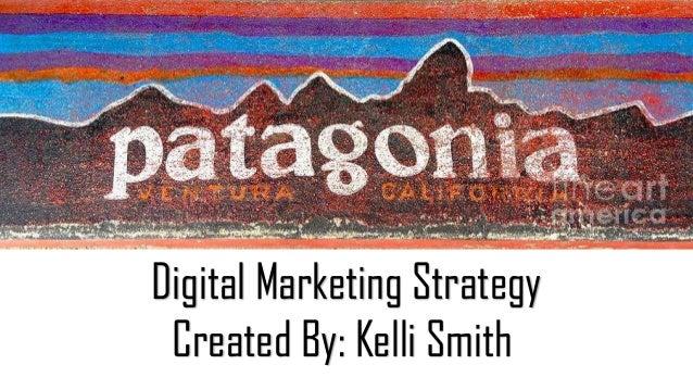 Digital Marketing Strategy Created By: Kelli Smith