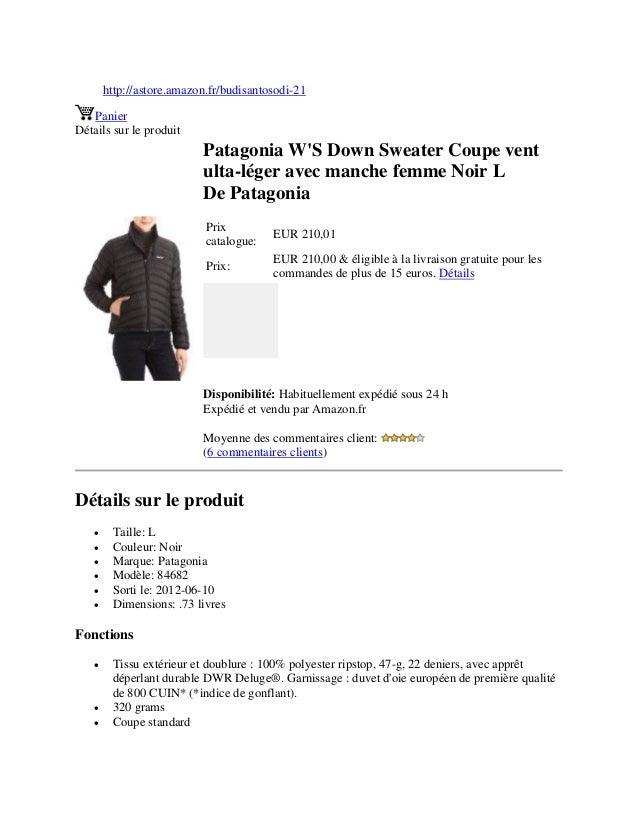 http://astore.amazon.fr/budisantosodi-21PanierDétails sur le produitPatagonia WS Down Sweater Coupe ventulta-léger avec ma...