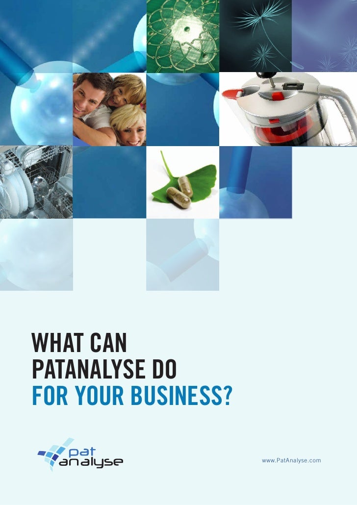 What canPatanalyse dofor your business?                     www.PatAnalyse.com