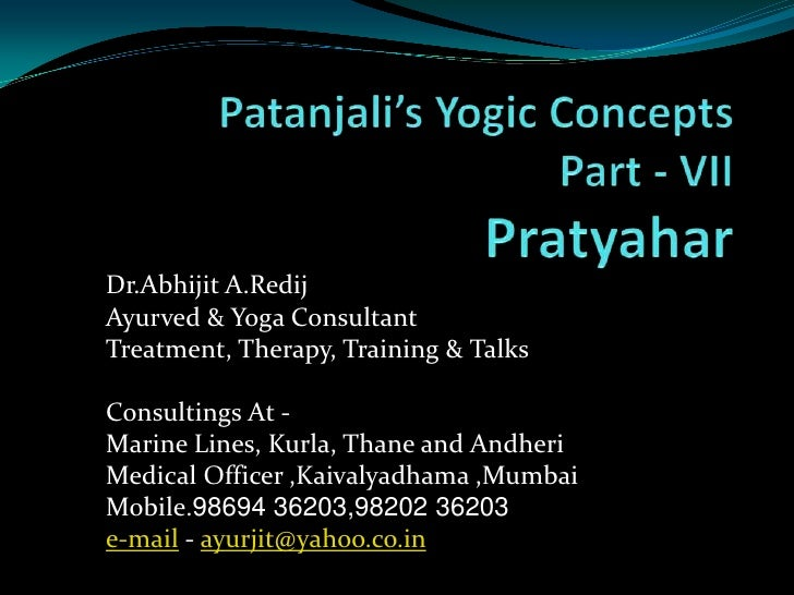 Dr.Abhijit A.Redij Ayurved & Yoga Consultant Treatment, Therapy, Training & Talks  Consultings At - Marine Lines, Kurla, T...