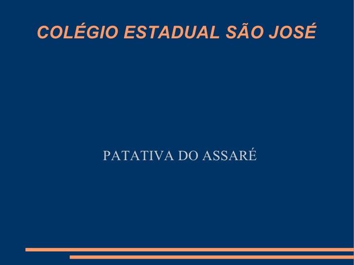 COLÉGIO ESTADUAL SÃO JOSÉ PATATIVA DO ASSARÉ