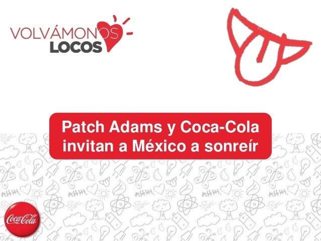 Patch Adams y Coca-Cola invitan a México a sonreír