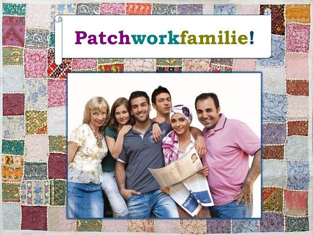 Wir sind eine  Patchworkfamilie!